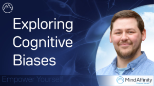 What Are Cognitive Biases?